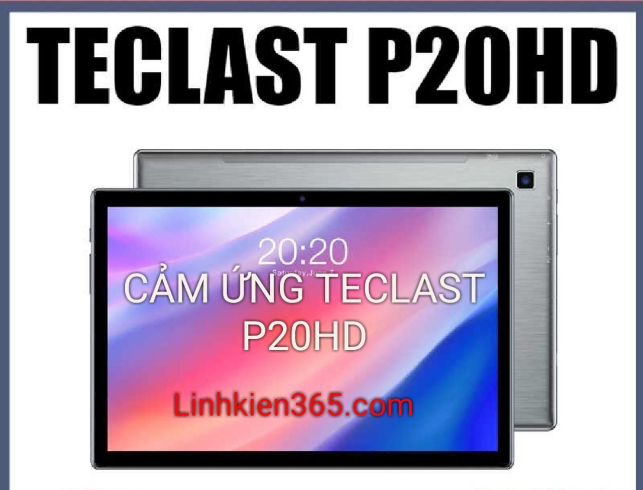 CẢM ỨNG TECLAST P20HD